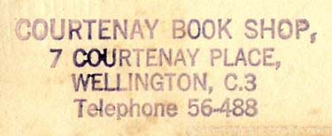 Courtenay Book Shop, Wellington, New Zealand (inkstamp, 58mm x 25mm, 1953). Courtesy of Nicholas Forster.