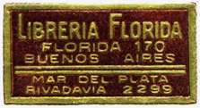 Libreri­a Florida, Buenos Aires and Mar del Plata, Argentina (36mm x 18mm). Courtesy of Mario Martin.
