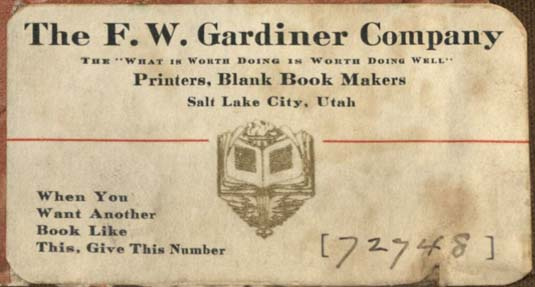 The F.W. Gardiner Company, Salt Lake City, Utah (88mm x 47mm, c.1935). Courtesy of Robert Behra.