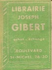 Librairie Joseph Gibert, Paris, France (17mm x 24mm, ca.1938). Courtesy of Suzzallo & Allen Libraries, University of Washington.