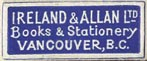 Ireland & Allan Ltd., Books & Stationery, Vancouver BC, Canada (24mm x 10mm). Courtesy of Steve Trussel.