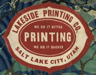 Lakeside Printing Co., Salt Lake City, Utah (59mm x 45mm, c.1922). Courtesy of Robert Behra.