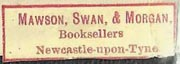 Mawson, Swan, & Morgan, Newcastle-upon-Tyne, England (28mm x 9mm, c.1891). Courtesy of Nicholas Foster.