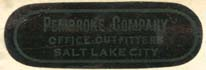 Pembroke Company, Salt Lake City, Utah (33mm x 11mm, c.1917). Courtesy of Robert Behra.