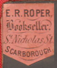 E.R. Roper, Bookseller, Scarborough, England (12mm x 15mm, c.1872). Courtesy of David Neale.