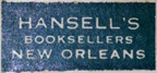 Hansell's, New Orleans, Louisiana (23mm x 11mm). Courtesy of Steven Wallace.