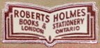 Roberts Holmes, Ltd., London, Ontario, Canada (23mm x 9mm, c.1970). Courtesy of Andrew Smith.