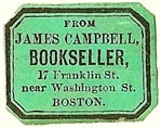 James Campbell, Bookseller, Boston, Massachusetts (24mm x 18mm). Courtesy of S. Loreck.