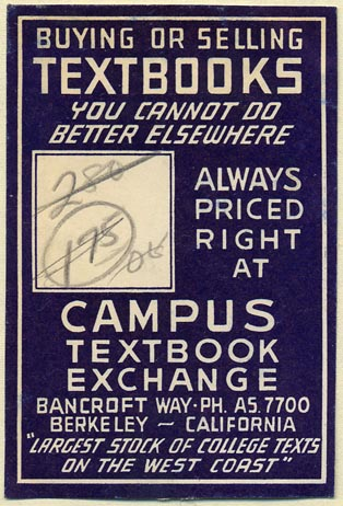 Campus Textbook Exchange, Berkeley, California (51mm x 76mm). Courtesy of Donald Francis.