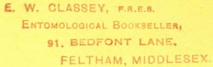 E. W. Classey, Entomological Bookseller, Feltham, England (inkstamp, 50mm x 15mm). Courtesy of R. Behra.