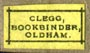 Clegg, Bookbinder, Oldham, England (14mm x 8mm, ca.1895)