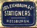 Jos. Eichbaum & Co., Stationers, Pittsburgh, Pennsylvania (20mm x 15mm). Courtesy of Robert Behra.