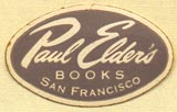 Paul Elder Books, San Francisco, California (25mm x 16mm). Courtesy of Donald Francis.