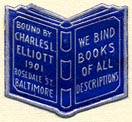 Charles L. Elliott [binder], Baltimore, Maryland (20mm x 20mm). Courtesy of Donald Francis.