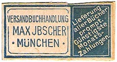 Max Ibscher, Versandbuchhandlung, Munich, Germany (39mm x 20mm, ca.1915). Courtesy of Michael Kunze.