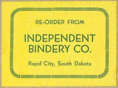Independent Bindery Co, Rapid City, South Dakota (69mm x 51mm, ca.1954). Courtesy of Robert Behra.