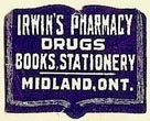 Irwin's Pharmacy, Drugs, Books, Stationery, Midland, Ontario, Canada (22mm x 17mm). Courtesy of S. Loreck.