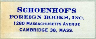 Schoenhof's Foreign Books, Cambridge MA (52mm x 20mm, after 1948). Courtesy of Robert Behra.