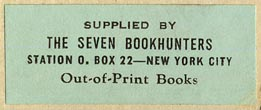 The Seven Bookhunters, New York, New York (42mm x 17mm, ca.1940).
