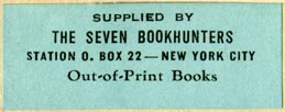 The Seven Bookhunters, New York, New York (43mm x 12mm). Courtesy of Robert Behra.