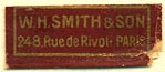 W.H. Smith & Son, Paris, France (24mm x 10mm). Courtesy of Donald Francis.