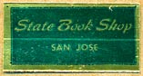 State Book Shop, San Jose, California (25mm x 13mm). Courtesy of Donald Francis.