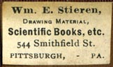 Wm. E. Stieren, Drawing Material, Scientific Books, etc., Pittsburgh, Pennsylvania (26mm x 15mm, after 1891). Courtesy of Robert Behra.