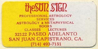 The Sun Sign, Astrology & Metaphysical Books, San Juan Capistrano, California (51mm x 25mm). Courtesy of Donald Francis.