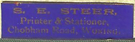 S. E. Steer, Printer and Stationer, Woking, England (31mm X 9mm, c. 1902). Courtesy of Nicholas Forster.